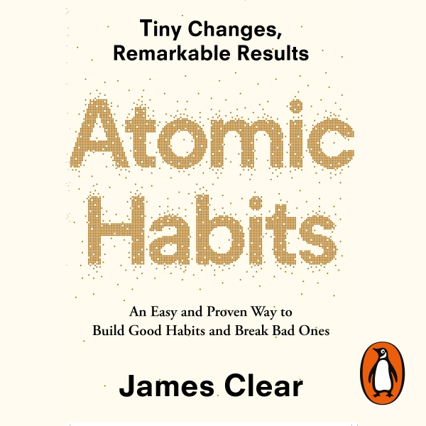 Atomic Habits(James Clear, Random House Business Books, 2018)